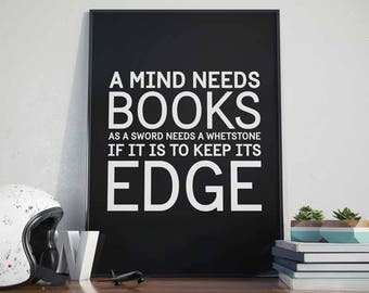 A Mind Needs Books - Poster - Tyrion Lannister, Quote, Game of Thrones, Reading, Bookworm, Sword, Edge, Whetstone