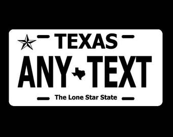 """TEXAS Personalized License Plate Customized Auto Tag """"ANY TEXT"""" 6x12 Sign Tx"""