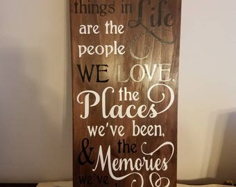 The best things in life wooden plaque - custom- made to order