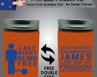 Last Night Being Free 32oz Quart Mason Jar  Cooler Double Side Print (32QMJ-Bach01)