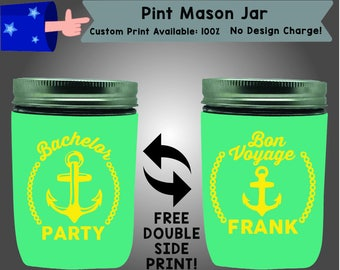 Bachelor Party Bon Voyage Pint Mason Jar Cooler Double Side Print (PMJ-Bach01)
