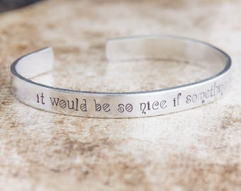 It Would Be So Nice If Something Made Sense / Alice in Wonderland / Lewis Carroll / Literary Gift / Literary Jewelry / Quote Jewelry