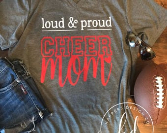 Loud and Proud Cheer Mom Shirt • Cheer mom shirt • Cheerleading shirt • Bella Canvas
