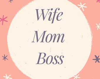 Wife Mom Boss Holographic Vinyl Decal for water bottles, yeti cups, mugs, planners, and more