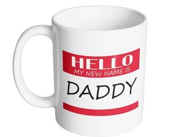Hello Daddy Coffee Mug