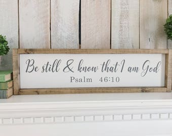 Be Still and Know That I am God, Bible Verse, Be Still and Know, Religious Decor, Scripture Verse, Bible Sign,  Psalm, Farmhouse Decor