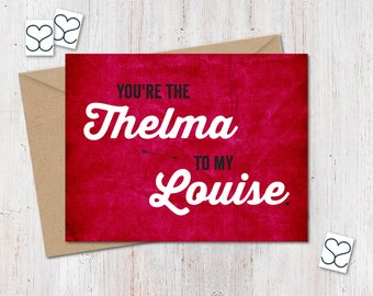 Thelma louise etsy youre the thelma to my louise just because southern sass card friendship bookmarktalkfo Images
