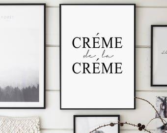 Crème de la Crème Print, Creme De La Creme, Fashion Typography, Fashion Print, Fashion Printable, French Typography