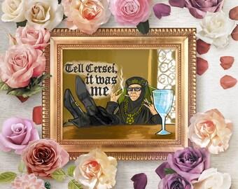 Olenna Tyrell: thug life chose her (DIGITAL DOWNLOAD)