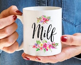 Milf, Milf Mug, Coffee Mug, Mug, Funny Mug, Funny Coffee Mug, New Mom, Funny Coffee Mug, Baby Shower Gift, Mom Mug, Milf Coffee Mug, Mugs