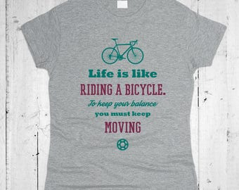 Life Is Like Riding Of Bicycle Women T-shirt