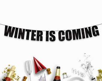 WINTER IS COMING - Games of Thrones Fun Themed Party Banner