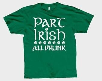 Part Irish All Drunk T shirt