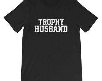 Trophy husband shirt husband gift from wife best husband shirt best husband awesome husband trophy wife shirt trophy wife gift funny husband