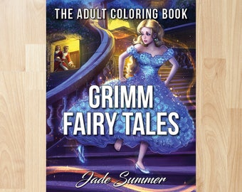 Grimm Fairy Tales by Jade Summer (Coloring Books, Coloring Pages, Adult Coloring Books, Adult Coloring Pages, Coloring Books for Adults)