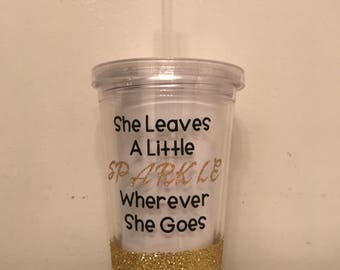 She Leave A Little Sparkle Tumbler
