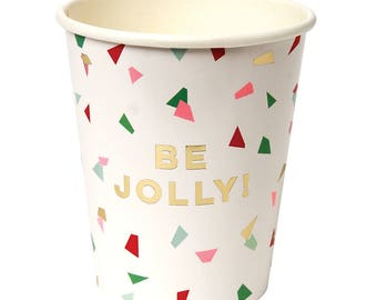 Fancy Foil Be Jolly Christmas Cups/ Christmas Confetti Paper Cups/ Christmas Party Cups/ Meri Meri Christmas