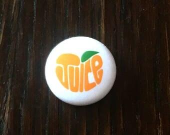 JUICE Pinback Button