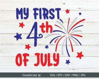 My 1st 4th of July SVG , July 4th SVG, America SVG for Silhouette Cricut Cutting Machine Design Download Print