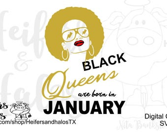 Black Queens are born in January - cut file- digital file - svg, studio3, eps, dxf, png, pdf