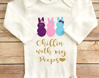 Chillin with my Peeps Outfit, Chillin with my Peeps, Easter Onesie Girl, Funny Easter Shirt, Girl Easter Outfit, Easter Shirt, Peep Onesie