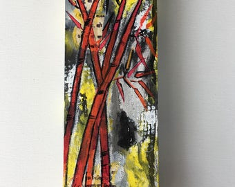 Bamboos on fire- original- one of a kind painting 4x12 inches on canvas