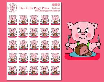 This Little Piggy Ate Roast Beef - Food Planner Stickers - Pigging Out - Dinner Stickers - Eat Stickers - Roast Beef - Meat - [Food 1-06]