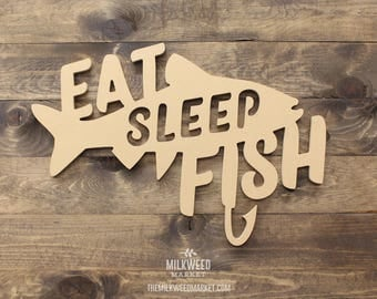 Eat Sleep Fish Cutout Sign