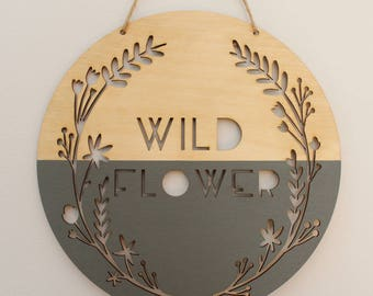 wild flower wooden banner, gray • fall art • wall hanging • photo prop • quote art • nursery decor • office decor • boho woodland nursery