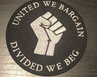 United we bargain, divided we beg patch