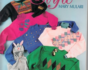 Sweatshirts With Style by Mary Mulari Sewing and Quilting Book