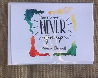"""Winston Churchill """"Never, Never, Never Give Up"""" Motivational Greeting Card"""