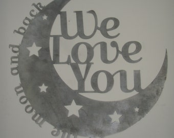 We Love You to the Moon and Back Metal Wall Hanging