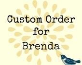 Brenda's Custom Order