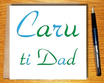 Welsh Birthday Card For Dad / Dad / Welsh Gifts / Fathers Day Card / Love / Caru / Wales / Free UK Shipping