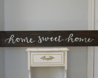 Home Sweet Home wood sign, signs for the home, rustic home sign