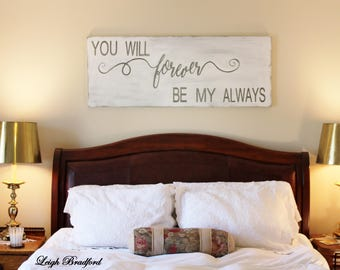 bedroom signs. Bedroom wall decor  You will forever be my always wood signs bedroom sign Etsy
