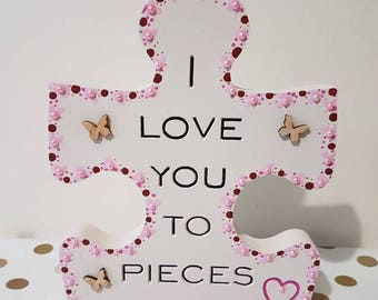 I love you to pieces Valentines Day Ideas Valentines Day Gifts Valentine Day Unique Mothers Day Gift Puzzle Piece Mothers Day Gift Ideas