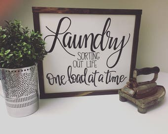 """13.5"""" x 15.5"""", Laundry Sign, Sorting out life one load at a time"""