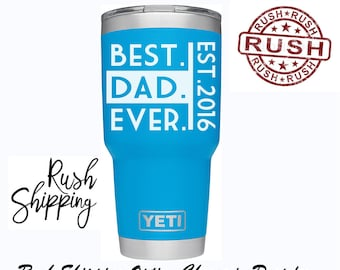 Father Day Gift, Best Dad Ever Decal, Father Day Decal, Yeti Decal, Yeti Cup Sticker, Gifts For Dad, Last Minute Fathers Day Gifts, Decals