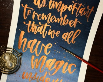 "Handmade Watercolor Calligraphy | ""We all have magic inside us"" 