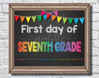First Day of Seveth Grade Sign || Rainbow || Banner || Polka Dots || Chalk || Teacher || 7th Grade || First Day of School || Back to School