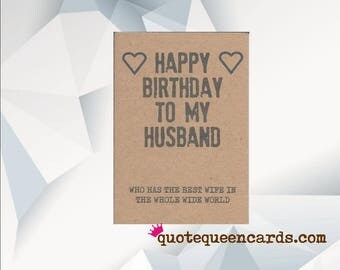 Funny Husband Birthday Card, Funny birthday card, Funny card, Happy Birthday Husband, Who Has The Best Wife In The Whole World