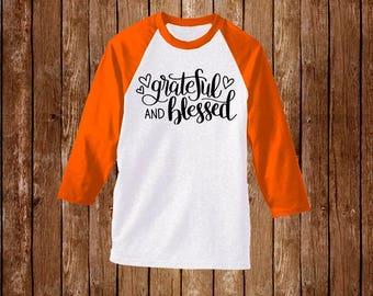 Grateful & Blessed Raglan T-Shirt/Turkey Day Shirt/Thanksgiving Shirt/Thanksgiving Tee/Fall Shirt/Fall Tee/Turkey Day shirt/Grateful Shirt