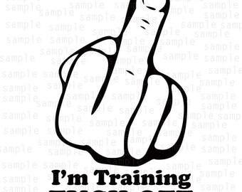 I'm Training Fuck Off, middle finger svg, SVG, PNG, JPG, cardio svg, gym svg,  lifestyle svg,  design svg, jpeg download, training svg