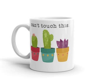 Can't Touch This Cactus Lovers Mug