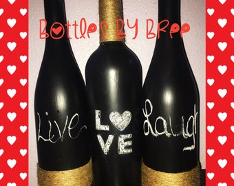 Live Love Laugh Wine Bottles