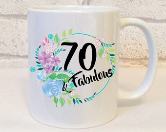 70th Birthday Gift For Her, Seventy And Fabulous Mug, 70 and Fabulous, 70th Birthday, 70th Birthday Present, Birthday Gift, 70th Birthday.