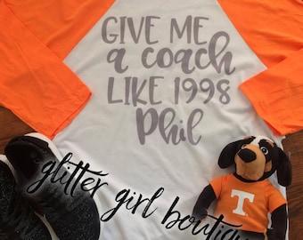 Give Me A Coach Raglan Tshirt, TN Vols Shirt, TN Shirts, Tennessee Shirt, Tennessee Raglan, Volunteers Shirt | Tennessee Vols
