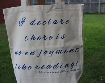 Jane Austen Book Quote Tote Bag - Pride and Prejudice Literary Quote - I declare there is no enjoyment like reading.
